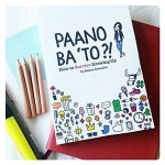 Paano Ba'To?! – Teen Survival Book Recommended By Moms