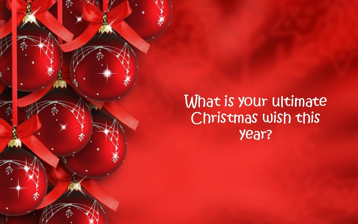 What Is Your Ultimate Wish This Christmas? - Mommy Bloggers ...