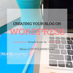 Start Your Own Blog Series #2 – Create Your Mommy Blog In WordPress