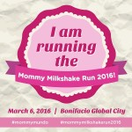 The 6th Mommy Milkshake Run by Mommy Mundo