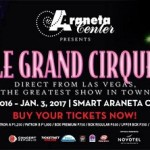 "First-ever ""Le Grand Cirque"" At The Smart Araneta Coliseum This December"